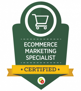 Digital Marketer Certified eCommerce Marketing Specialist